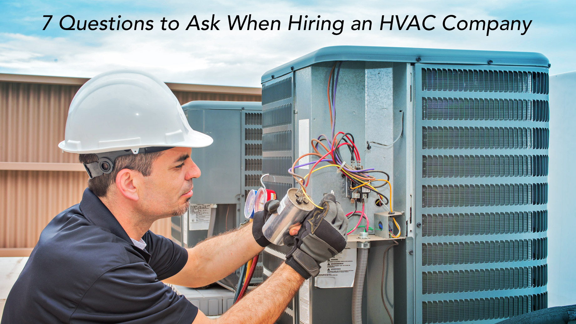 7 Questions to Ask When Hiring an HVAC Company