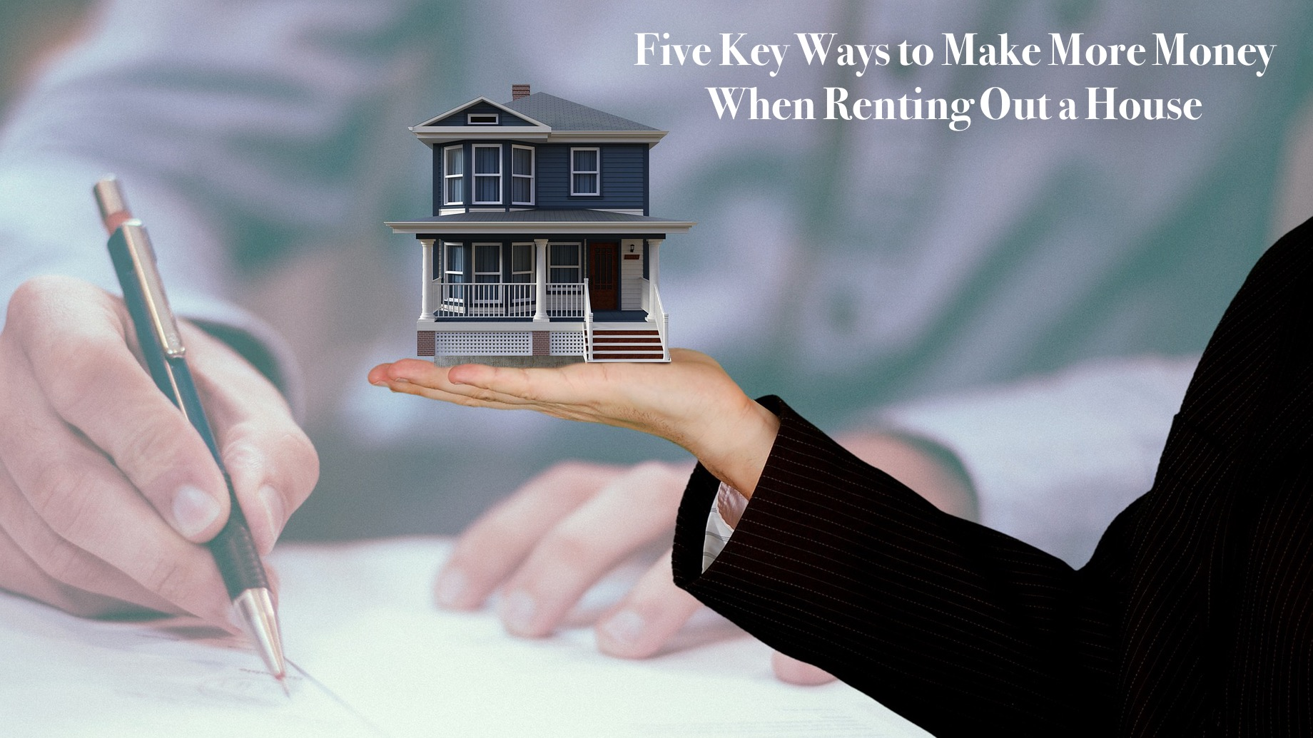 Five Key Ways to Make More Money When Renting Out a House