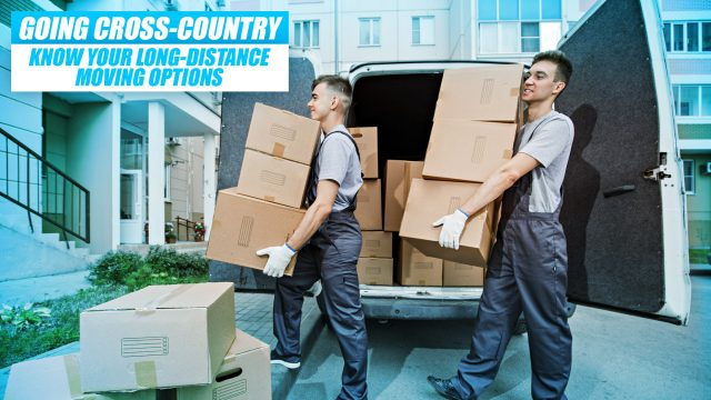 Going Cross-Country - Know Your Long-Distance Moving Options