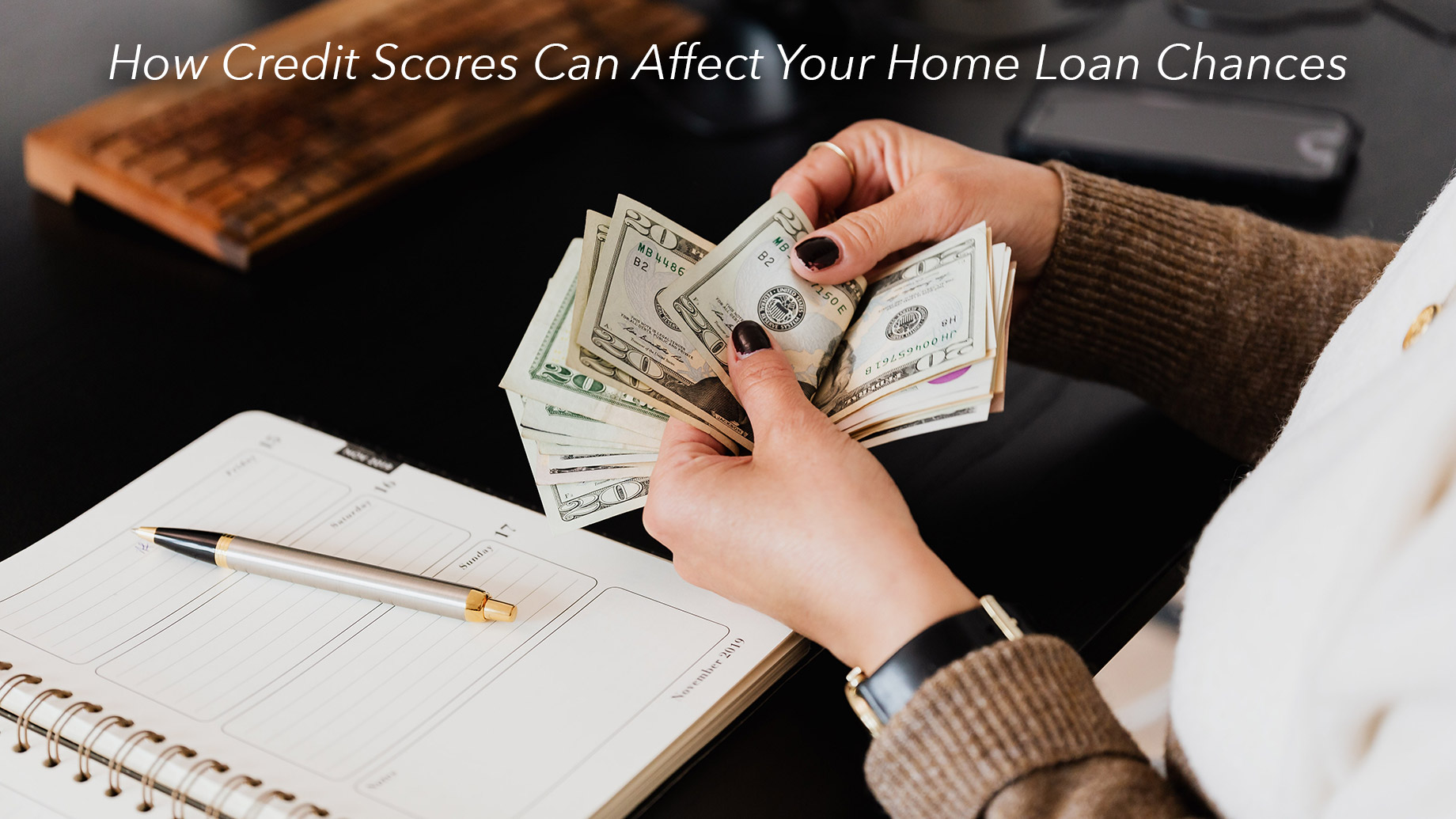 How Credit Scores Can Affect Your Home Loan Chances