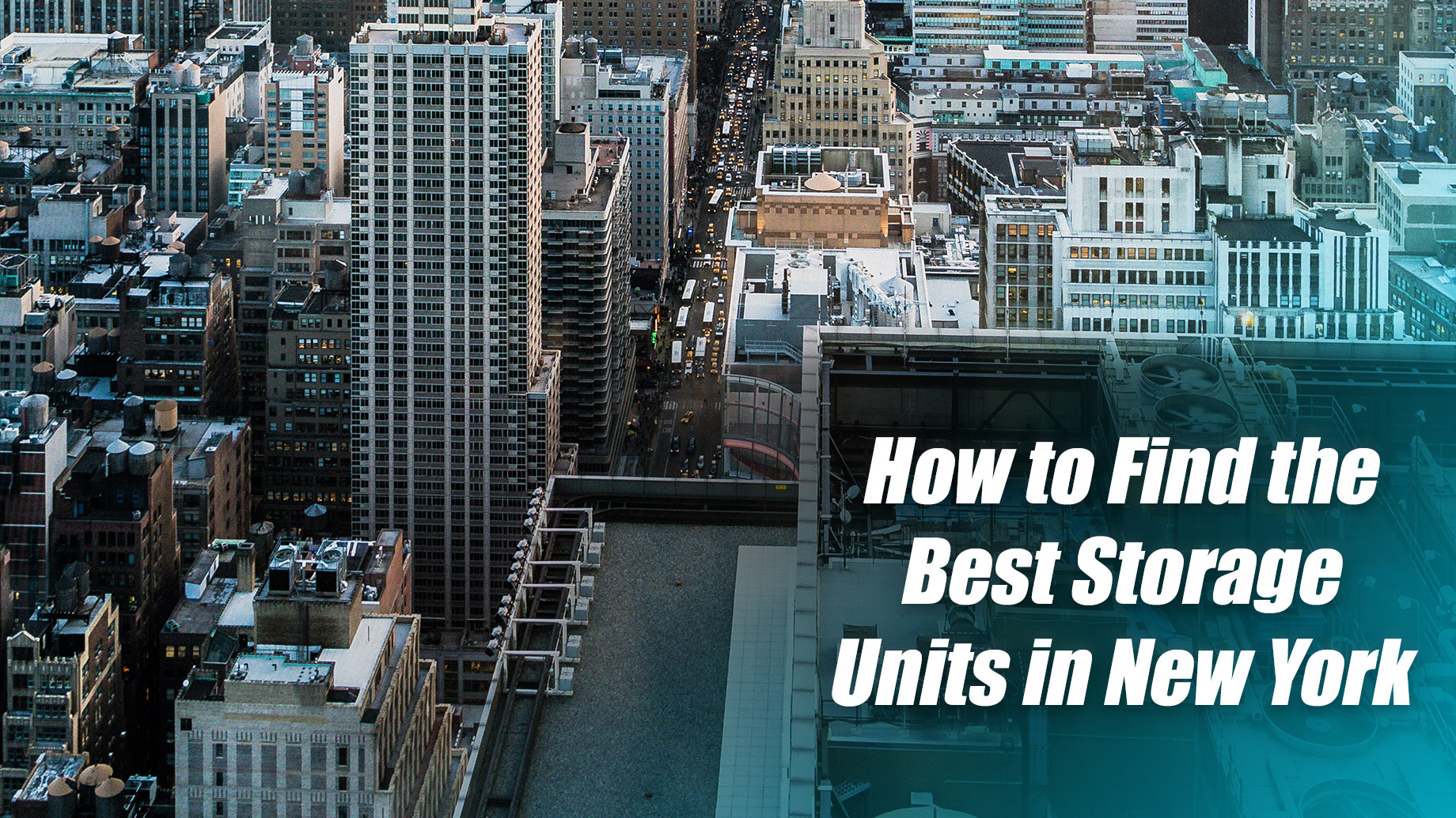 How to Find the Best Storage Units in New York City