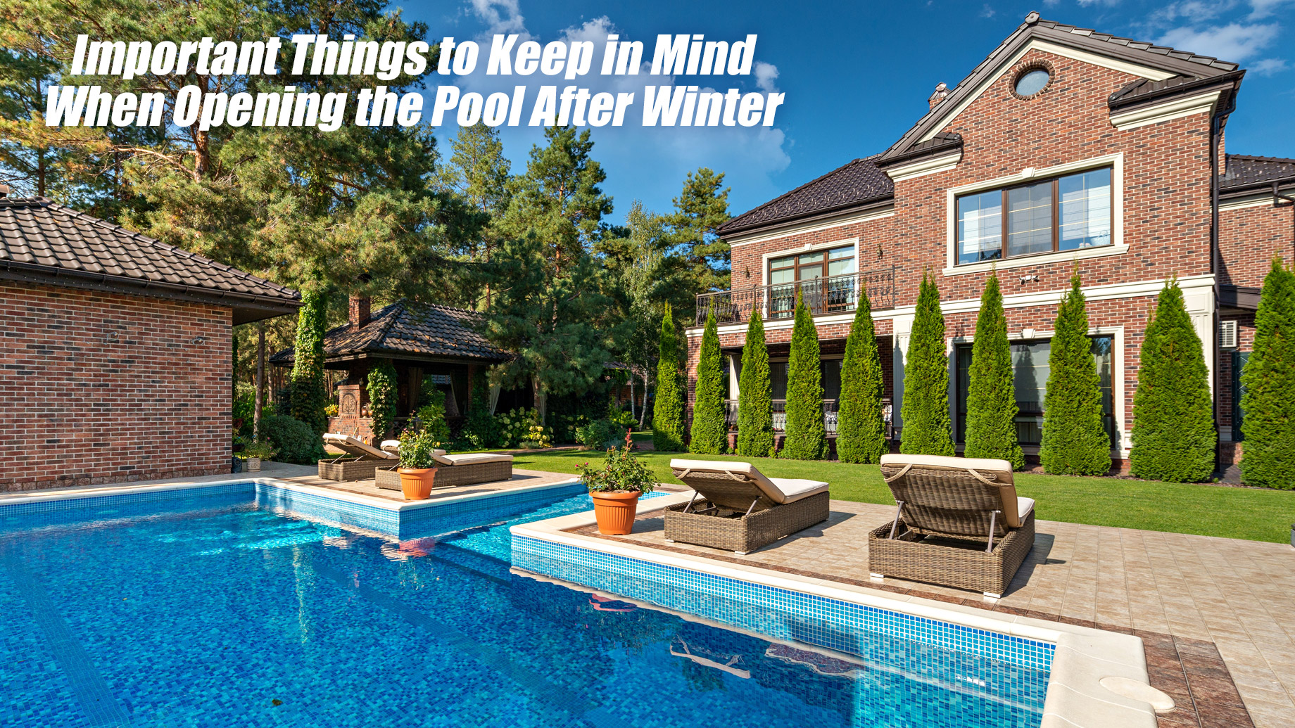 Important Things to Keep in Mind When Opening the Pool After Winter