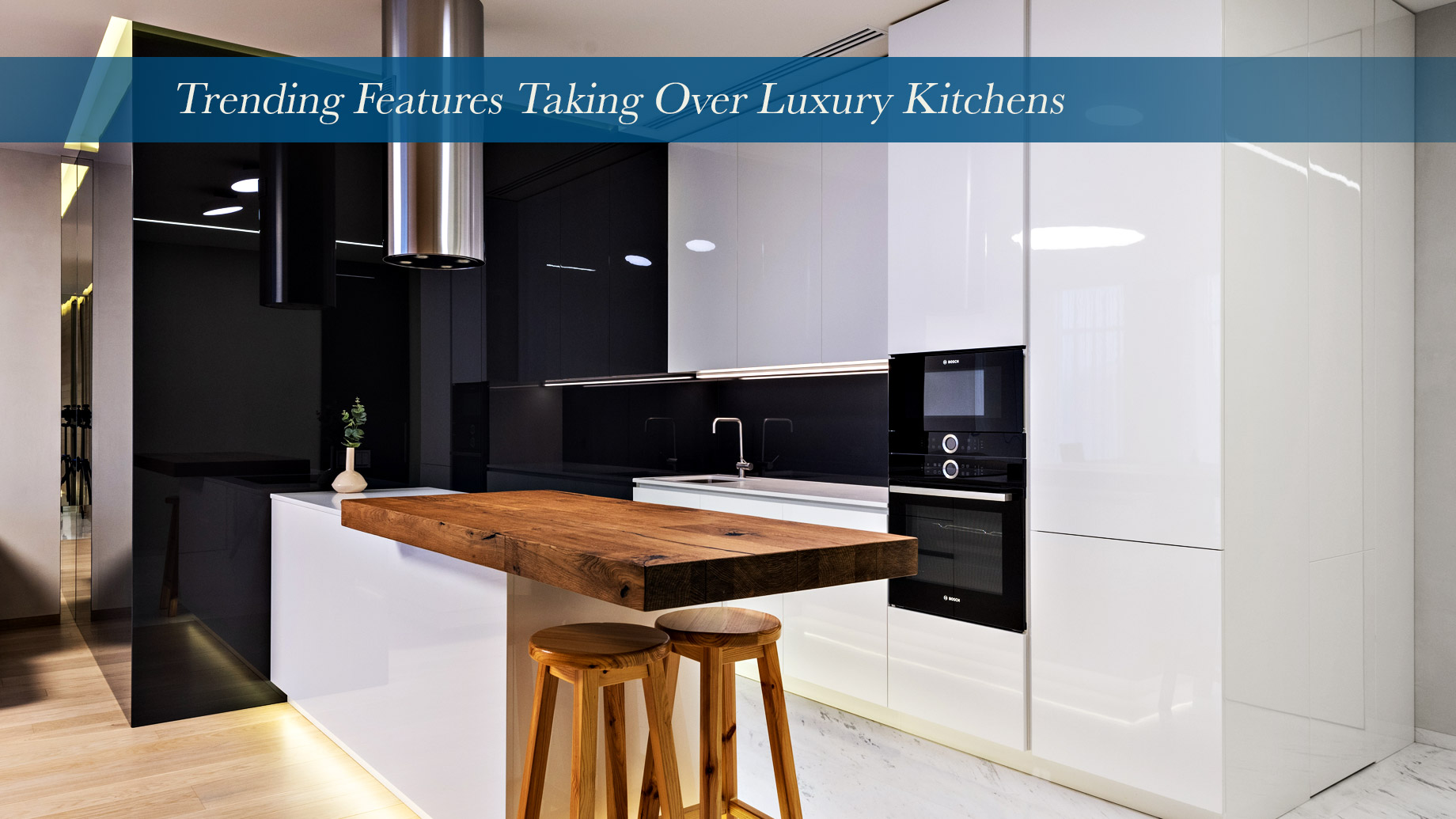 Trending Features Taking Over Luxury Kitchens