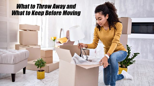 What to Throw Away and What to Keep Before Moving