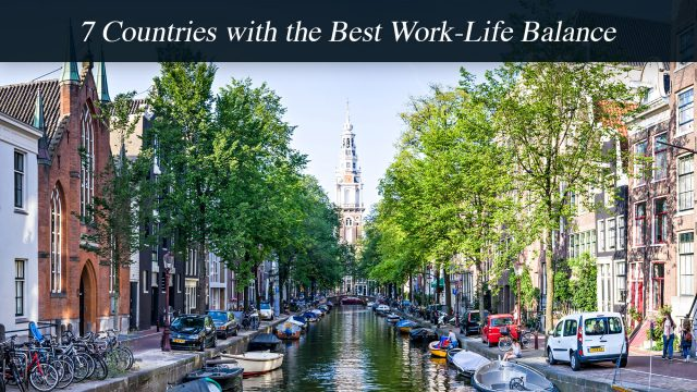 7 Countries with the Best Work-Life Balance