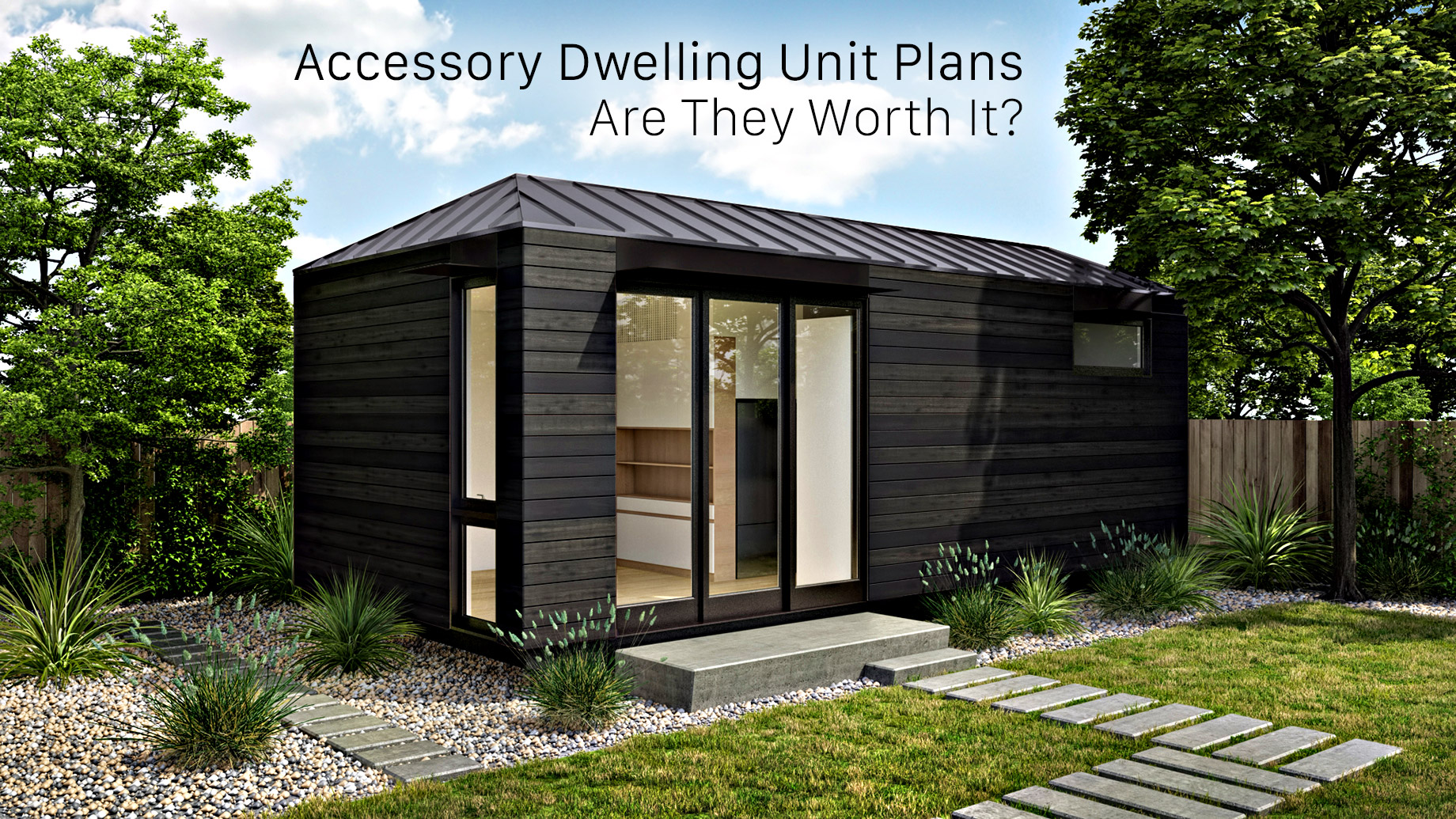 Accessory Dwelling Unit Plans - Are They Worth It?