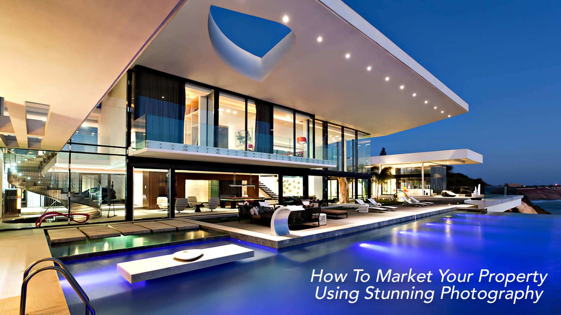 How To Market Your Property Using Stunning Photography