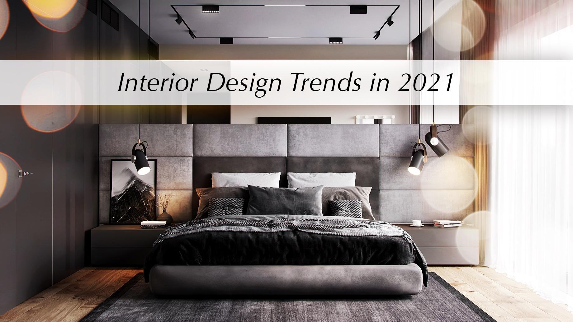 Interior Design Trends in 2021