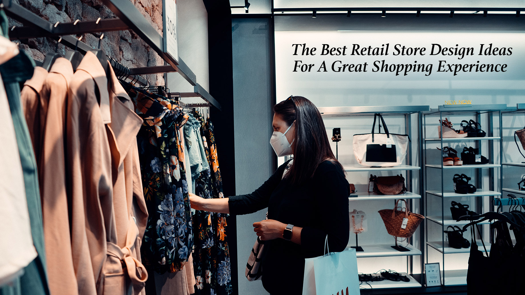The Best Retail Store Design Ideas For A Great Shopping Experience