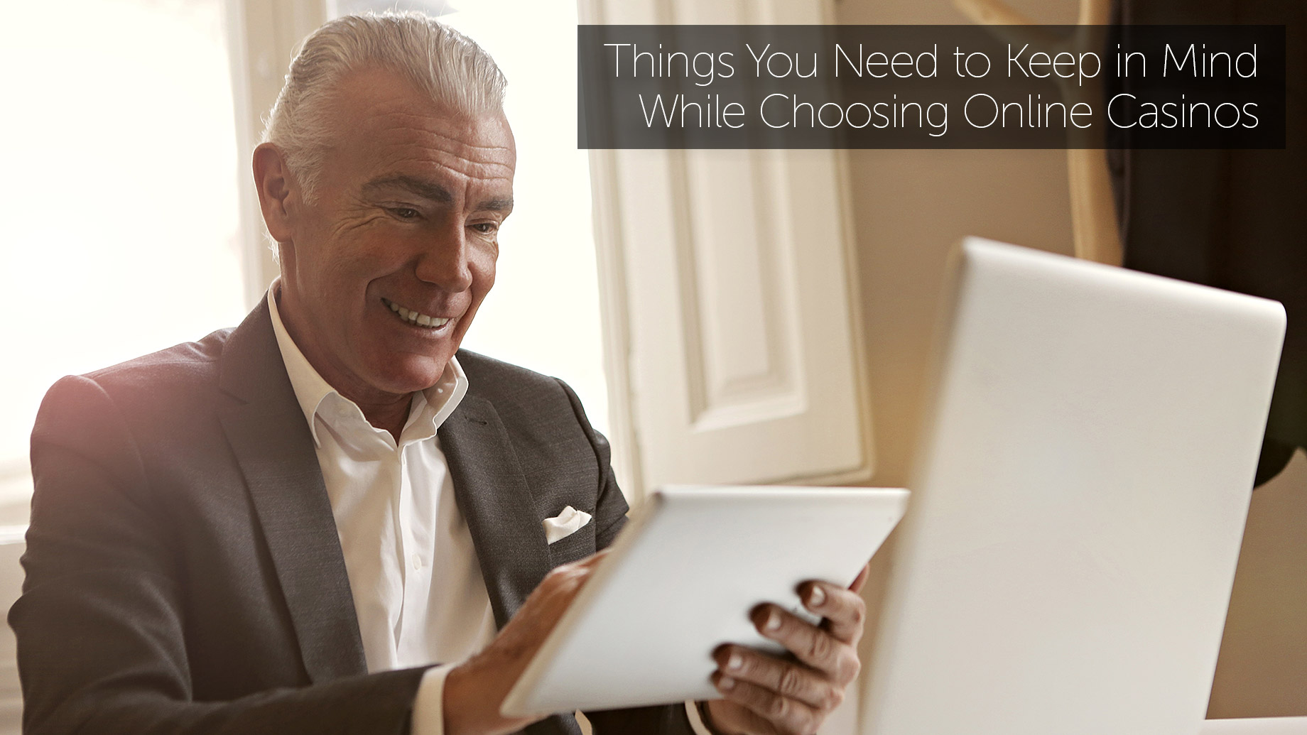 Things You Need to Keep in Mind While Choosing Online Casinos