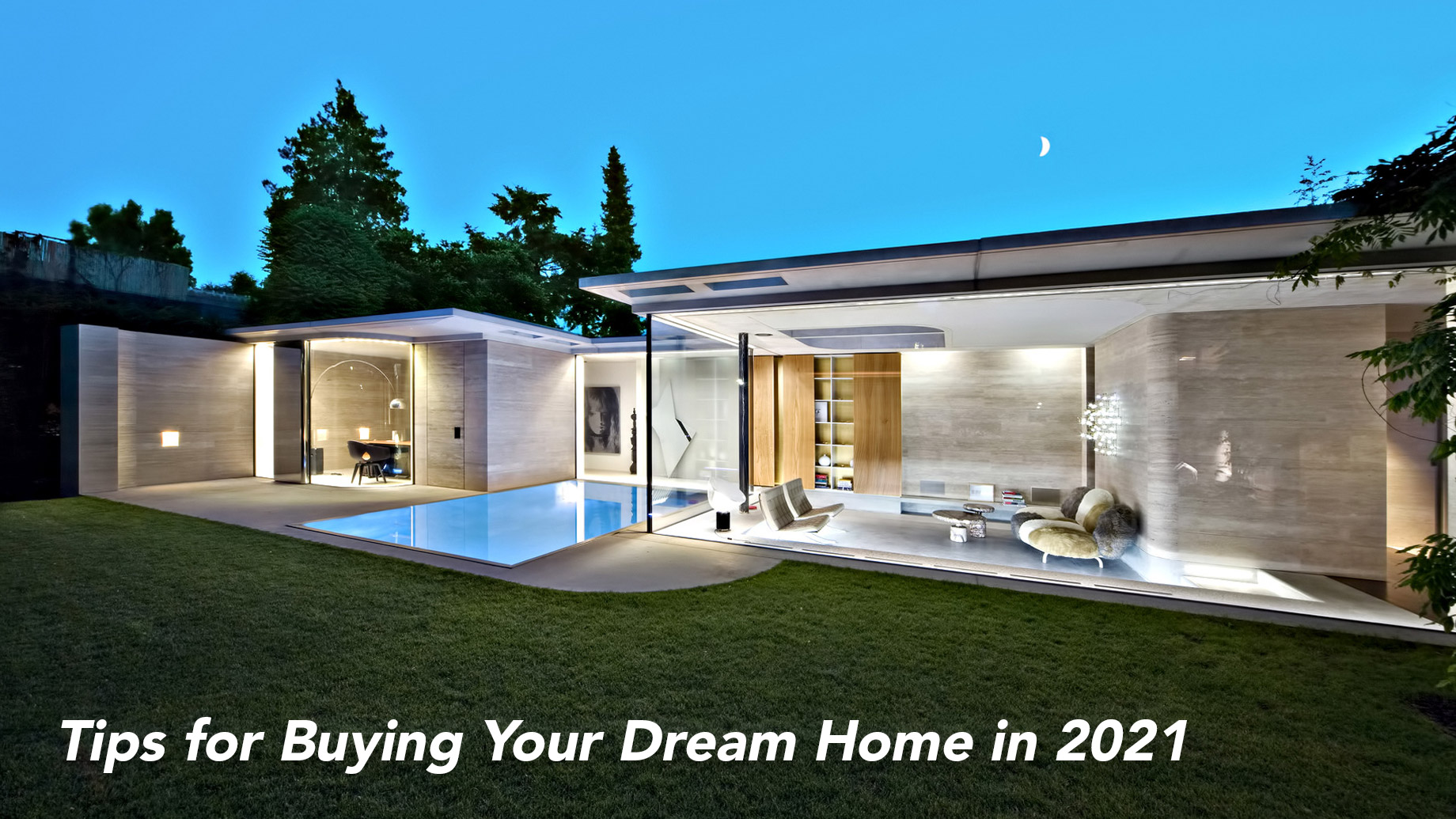 Tips for Buying Your Dream Home in 2021