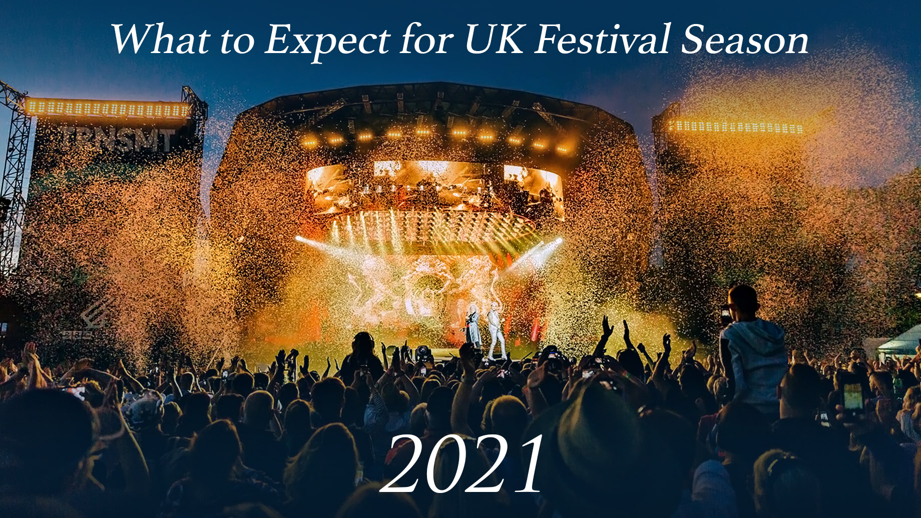What to Expect for UK Festival Season in 2021