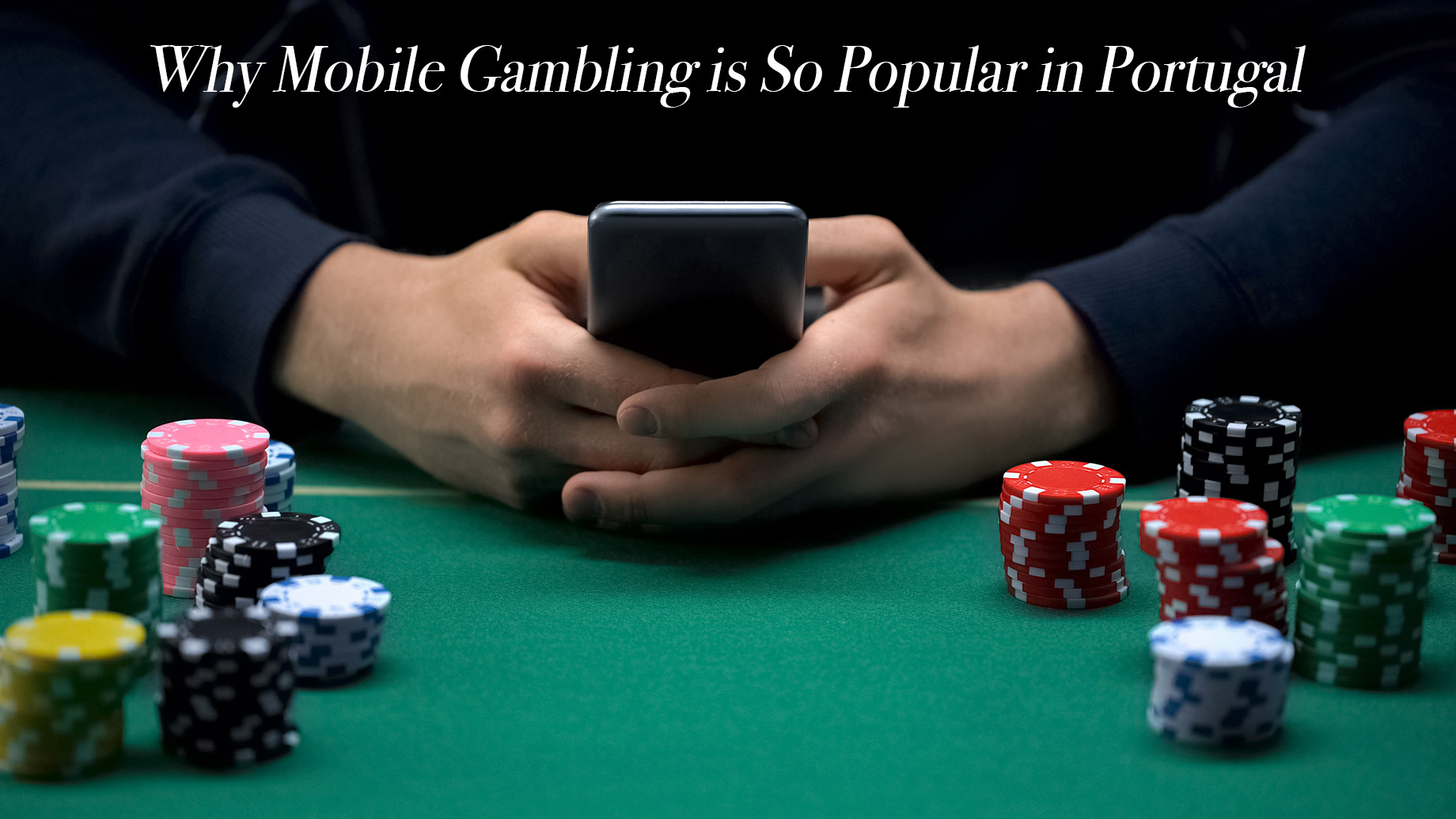 Why Mobile Gambling is So Popular in Portugal