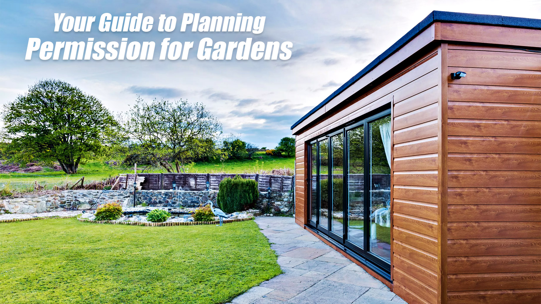 Your Guide to Planning Permission for Gardens