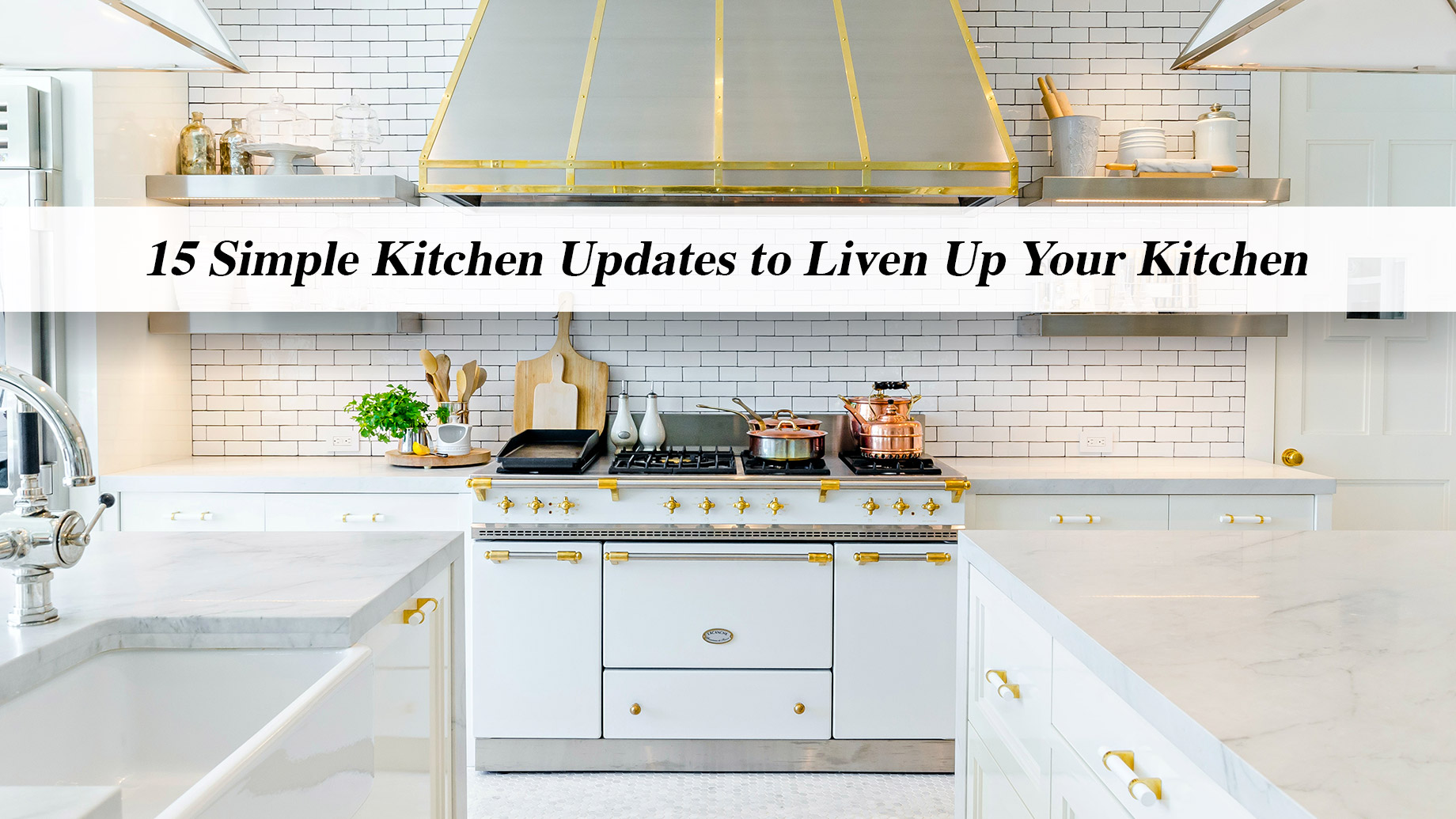 15 Simple Kitchen Updates to Liven Up Your Kitchen