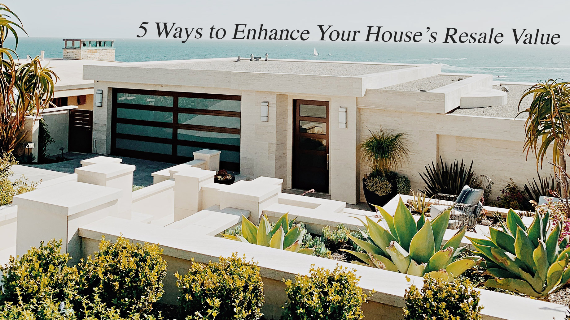 5 Ways to Enhance Your House's Resale Value