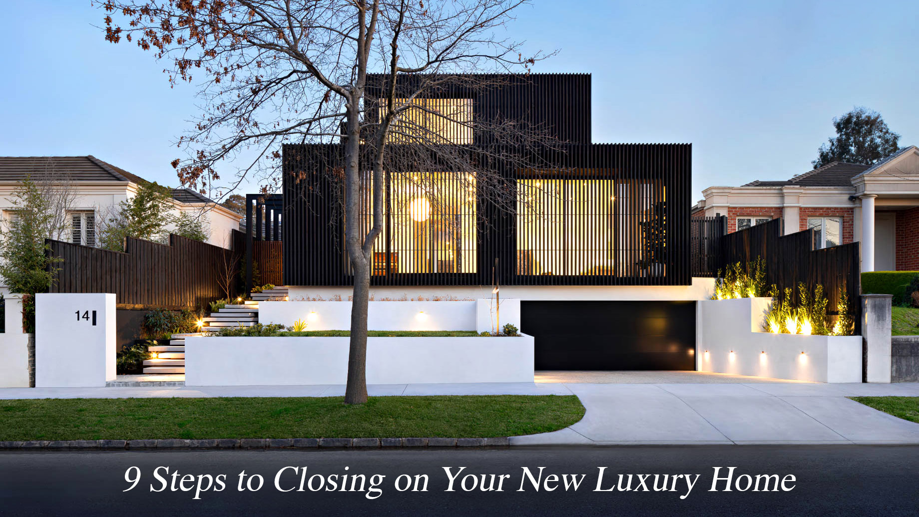9 Steps to Closing on Your New Luxury Home