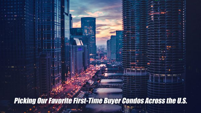 Picking Our Favorite First-Time Buyer Condos Across the U.S.