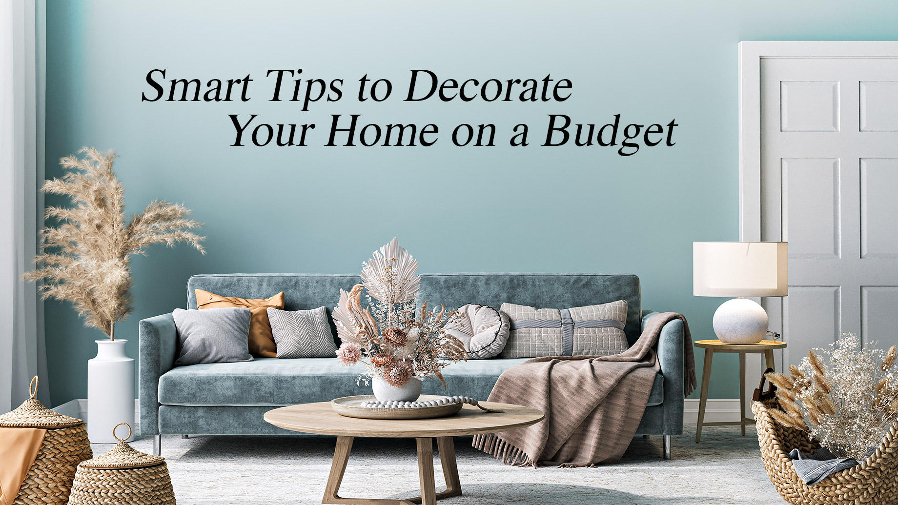 Smart Tips to Decorate Your Home on a Budget