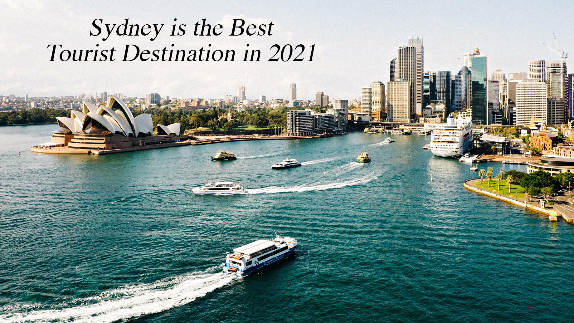 Sydney is the Best Tourist Destination in 2021