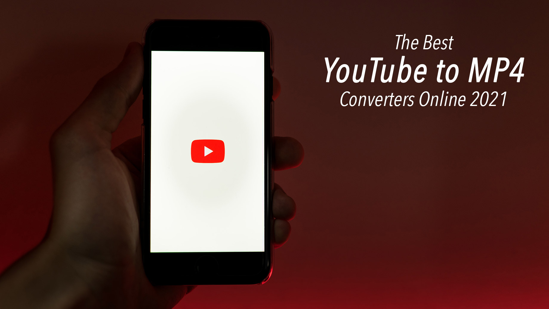 The Best YouTube to MP4 Converters Online 2021