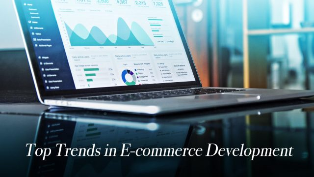 Top Trends in E-commerce Development