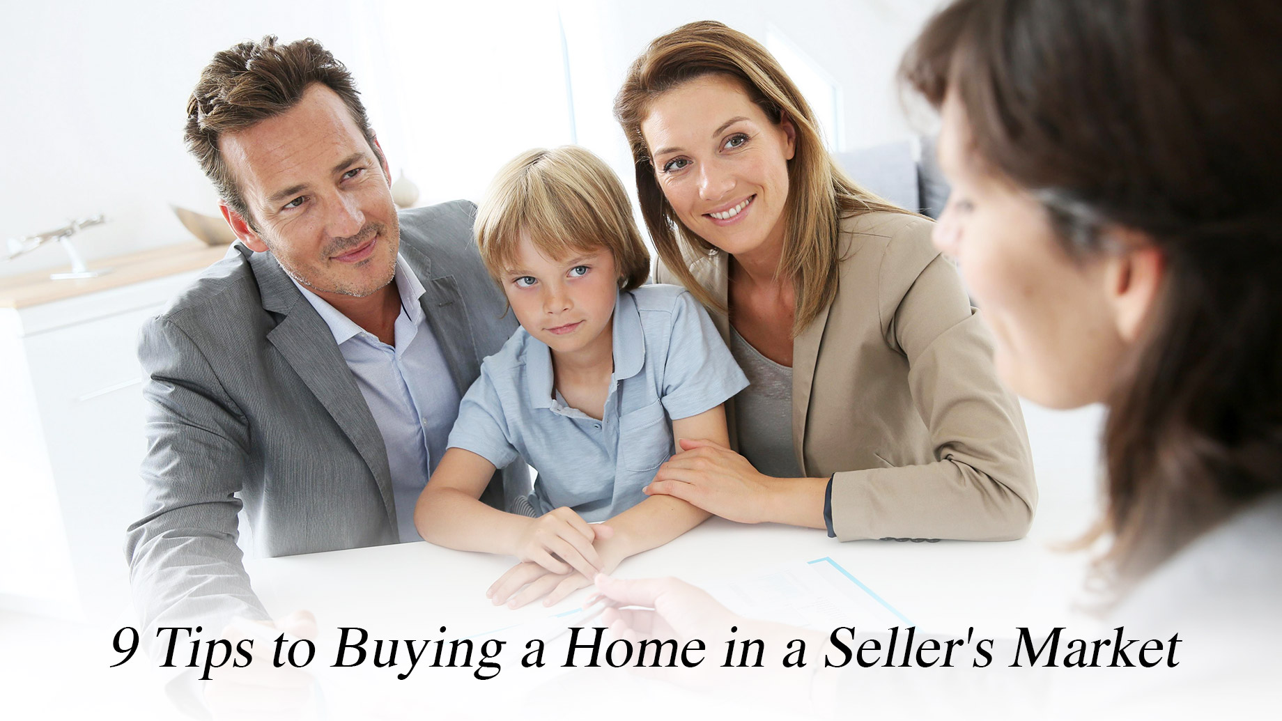 9 Tips to Buying a Home in a Seller's Market