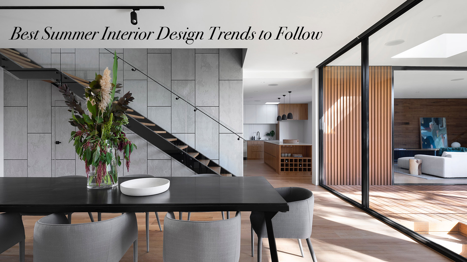 Best Summer Interior Design Trends to Follow