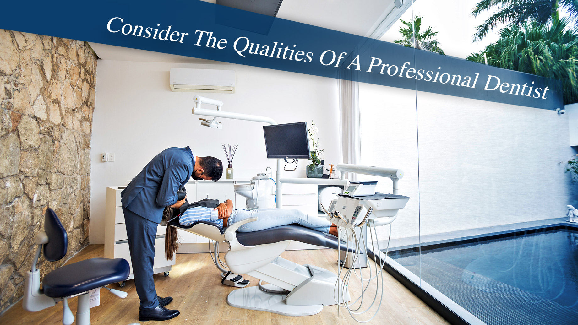 Consider The Qualities Of A Professional Dentist