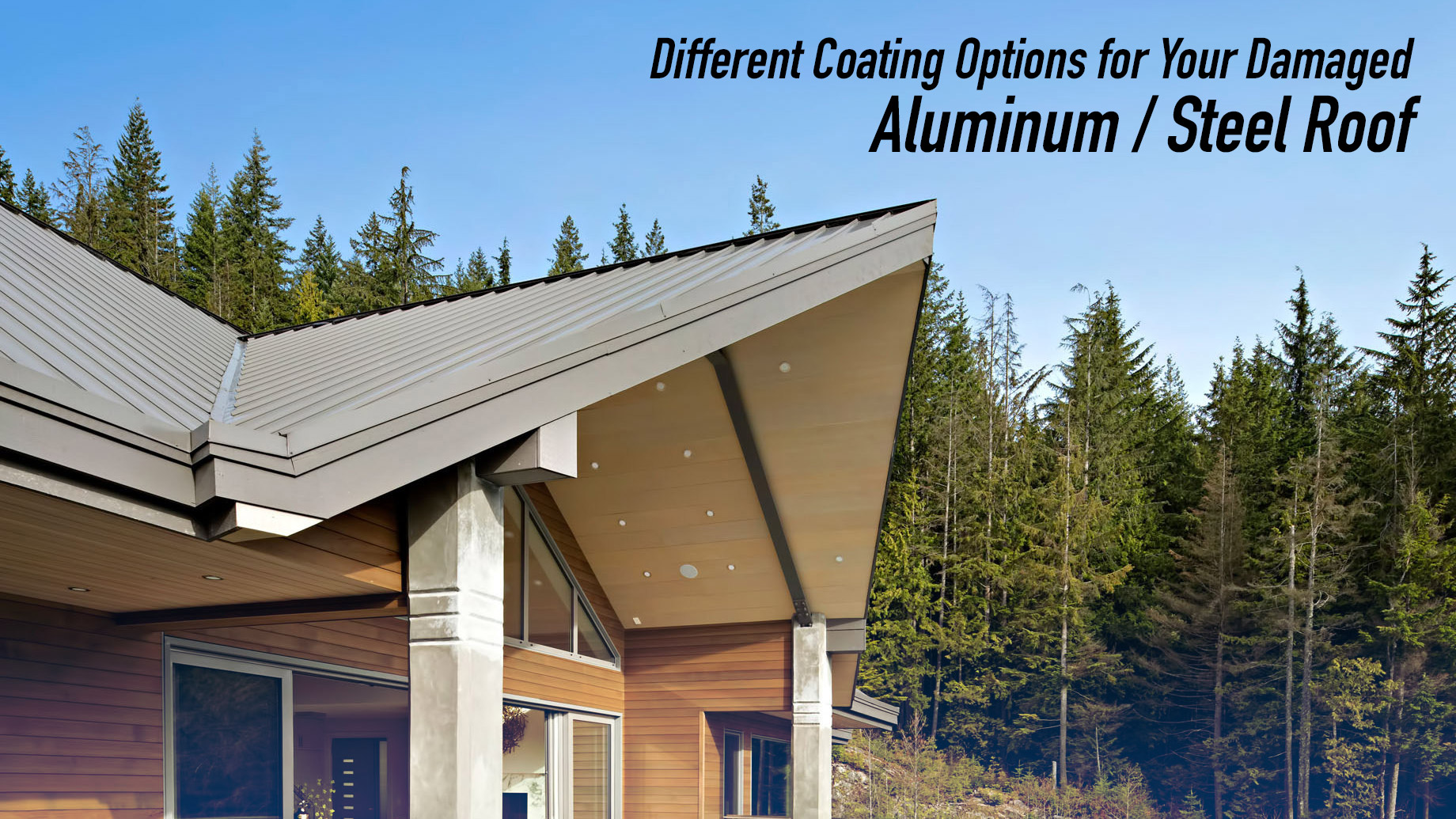 Different Coating Options for Your Damaged Aluminum / Steel Roof