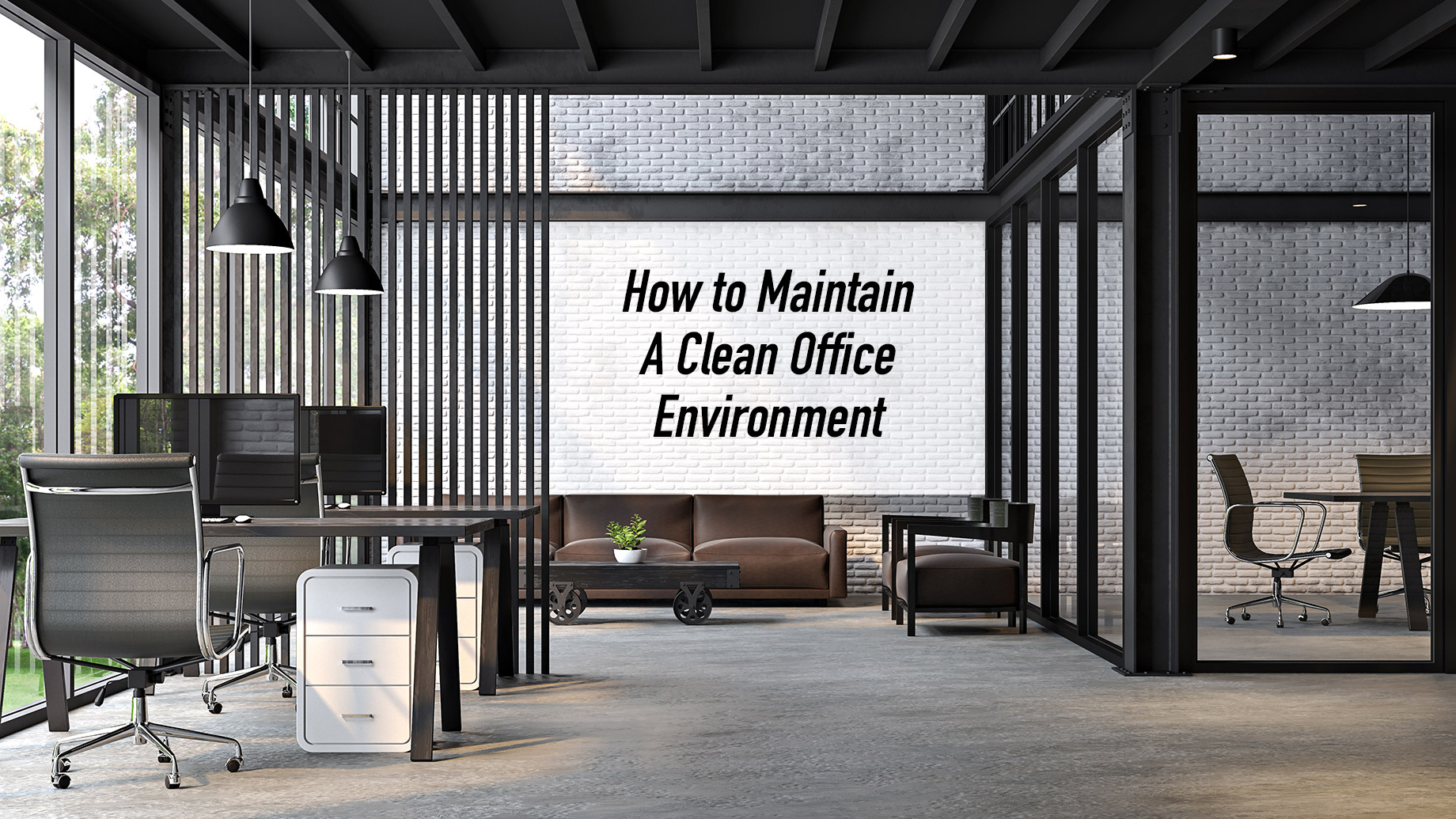 How to Maintain A Clean Office Environment? - Tips For Managers