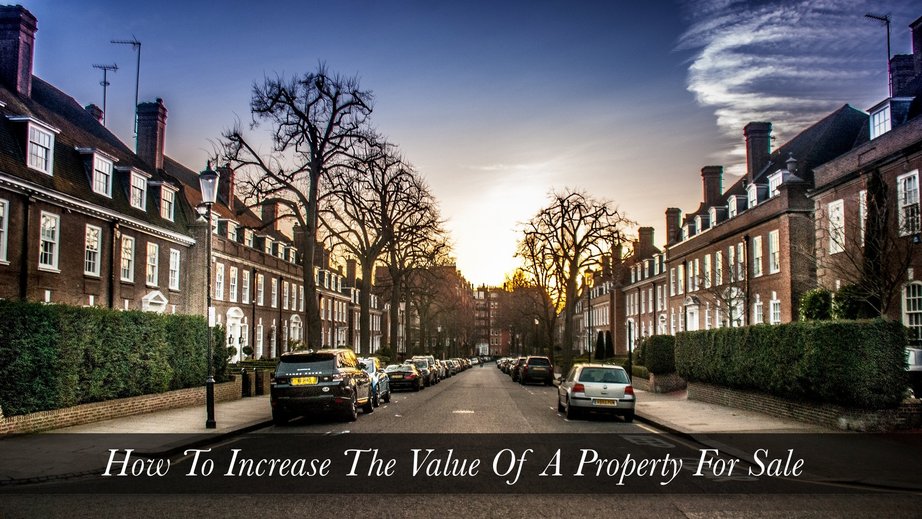 Real Estate Agent Explains How To Increase The Value Of A Property For Sale