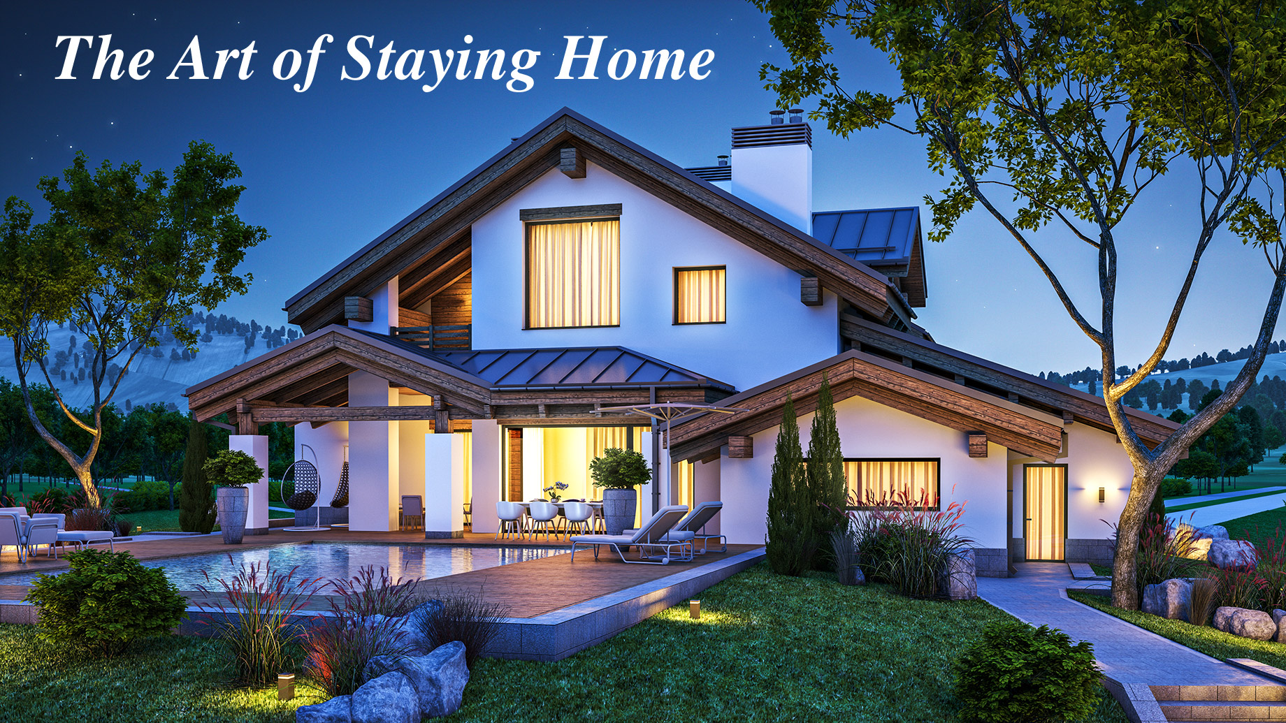 The Art of Staying Home