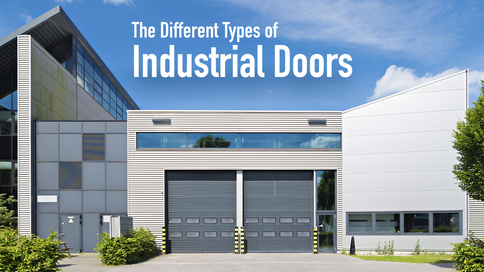 The Different Types of Industrial Doors