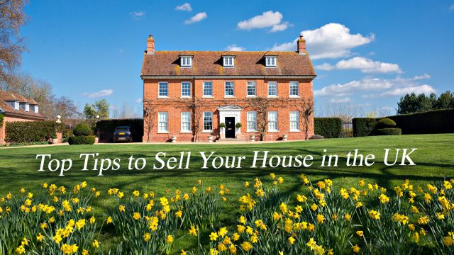 Top Tips to Sell Your House in the UK
