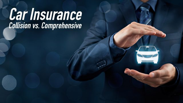 Car Insurance - Collision vs. Comprehensive