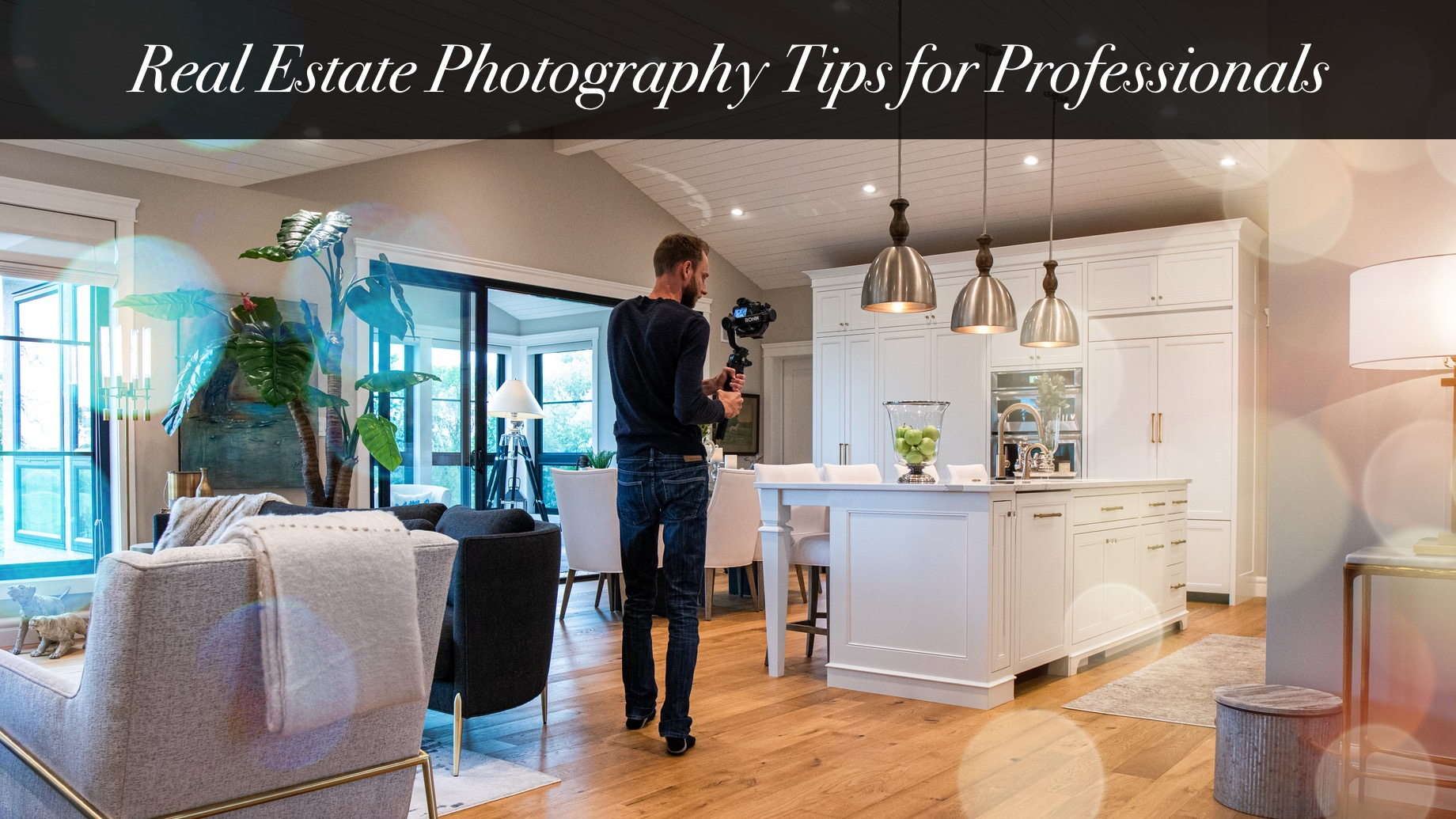 Real Estate Photography Tips for Professionals
