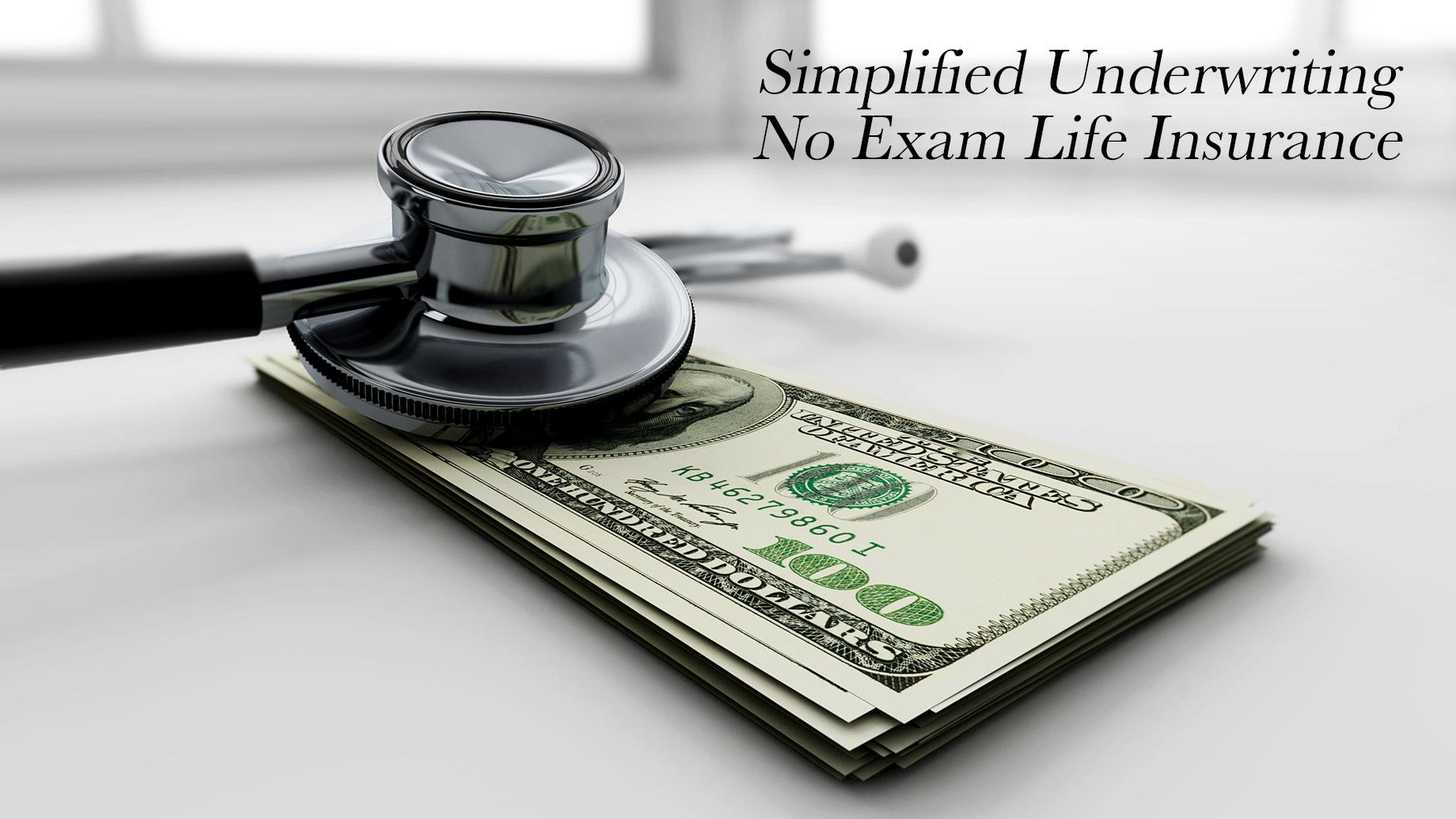 Simplified Underwriting No Exam Life Insurance