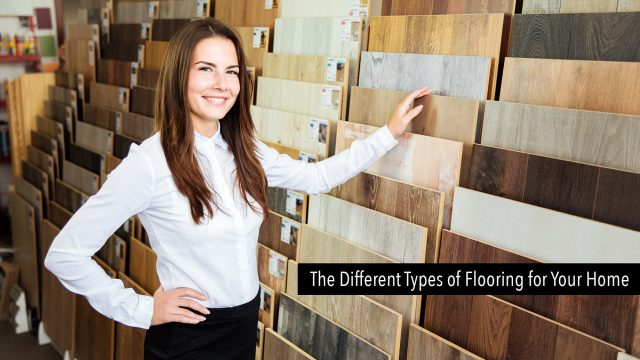 The Different Types of Flooring for Your Home