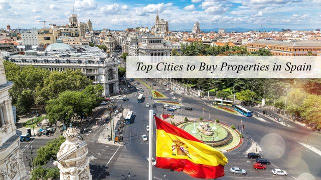 Top Cities to Buy Properties in Spain