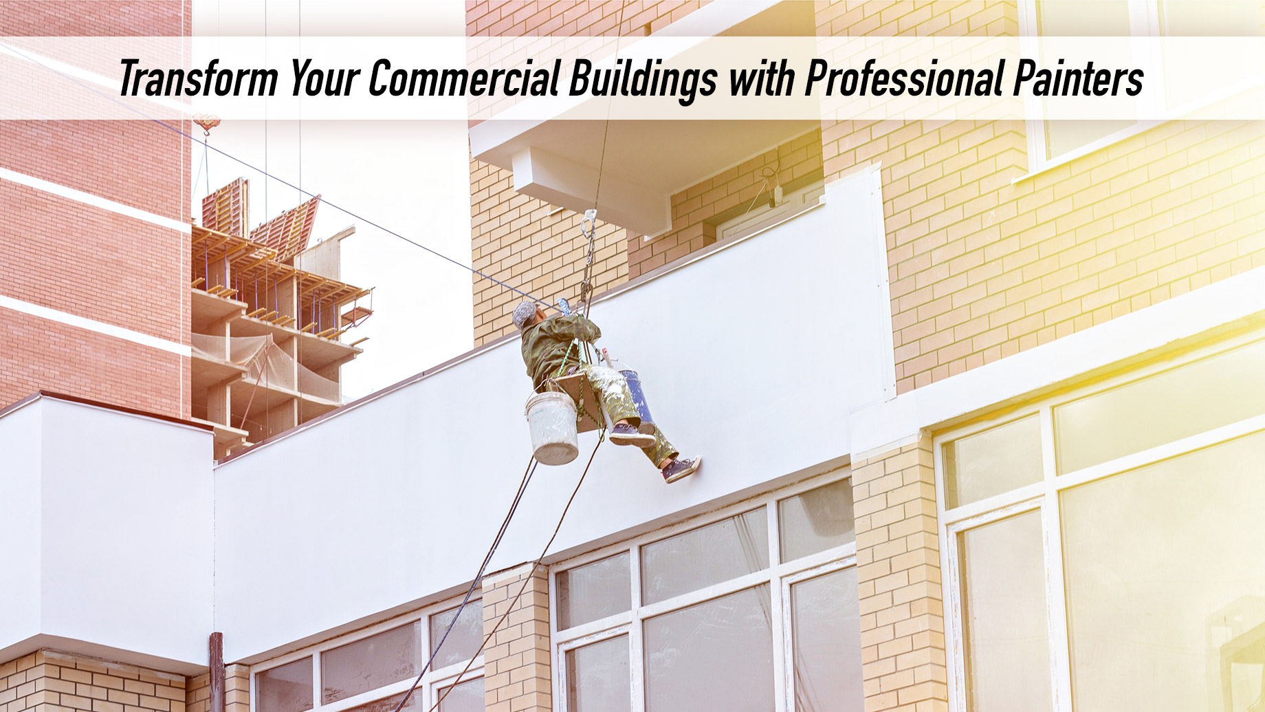 Transform Your Commercial Buildings with Professional Painters
