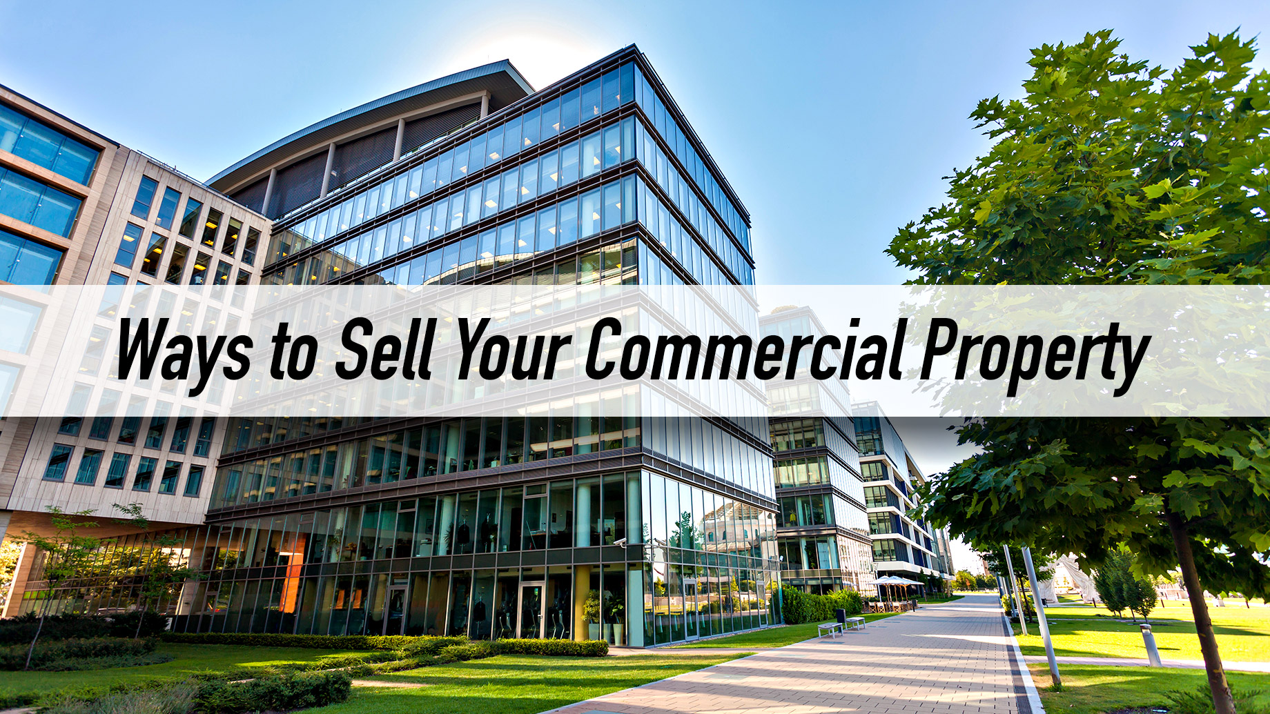Ways to Sell Your Commercial Property