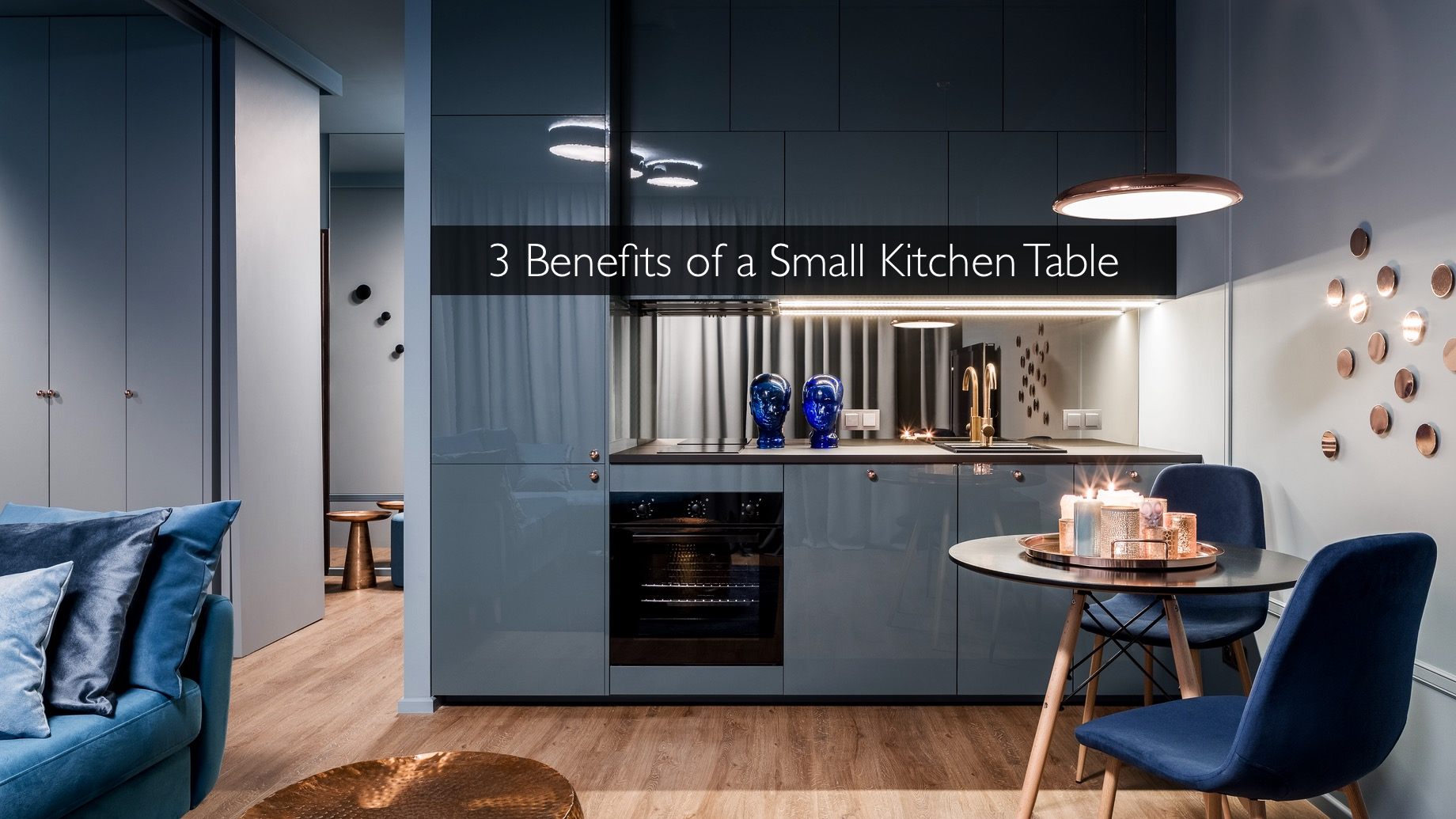 3 Benefits of a Small Kitchen Table