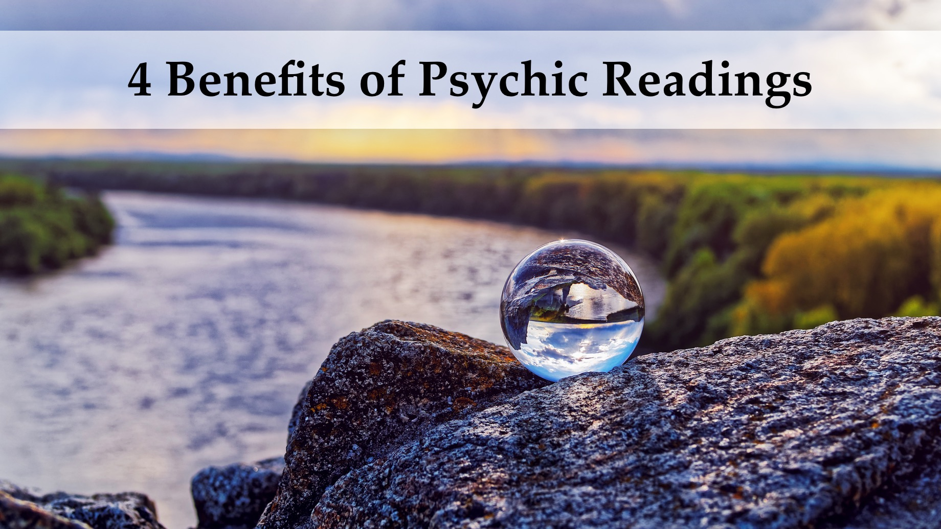 4 Benefits of Psychic Readings