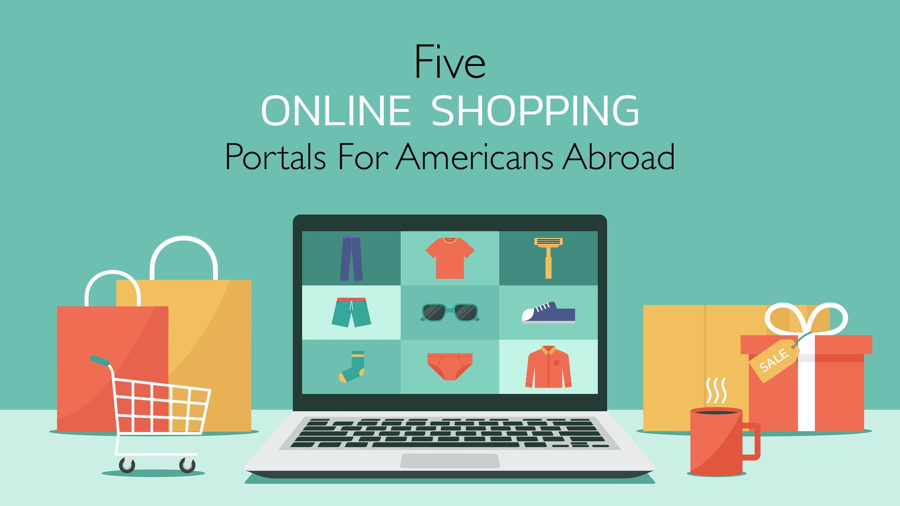 5 Online Shopping Portals For Americans Abroad