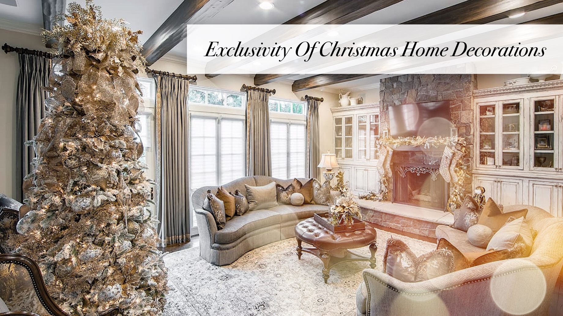 Exclusivity Of Christmas Home Decorations