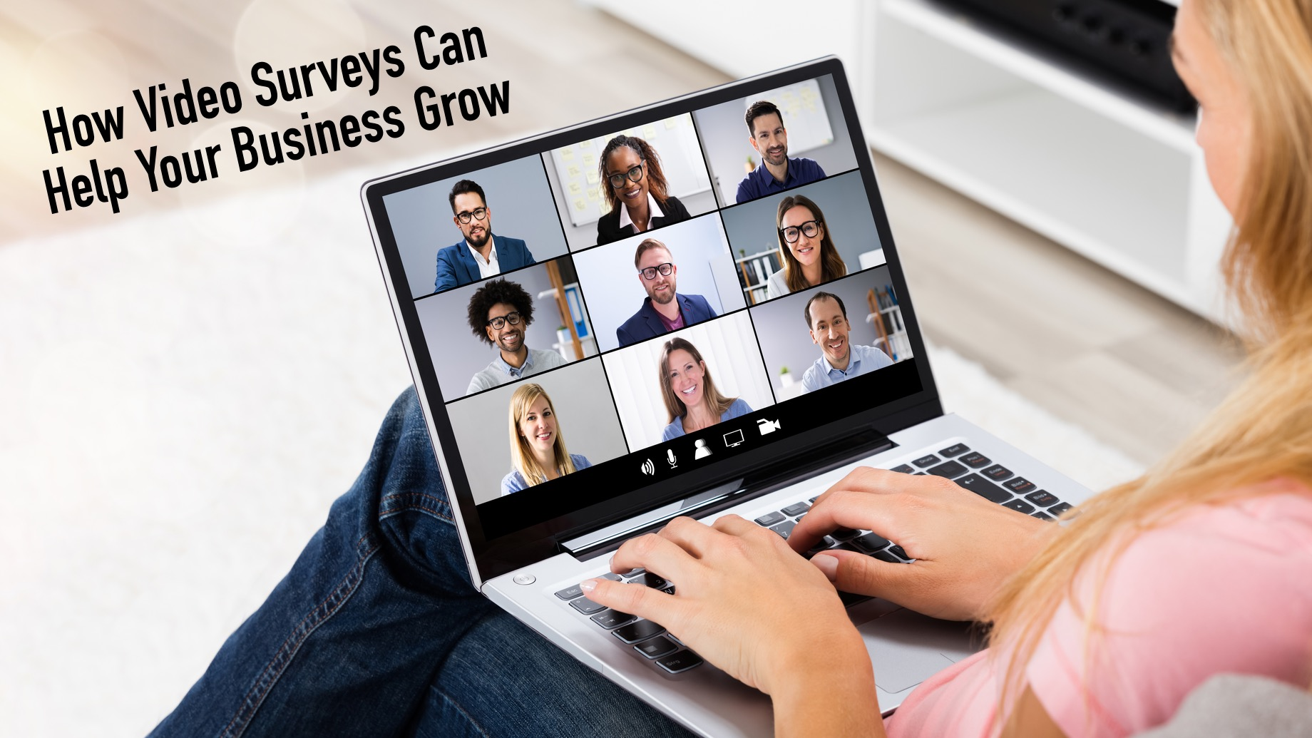 How Video Surveys Can Help Your Business Grow