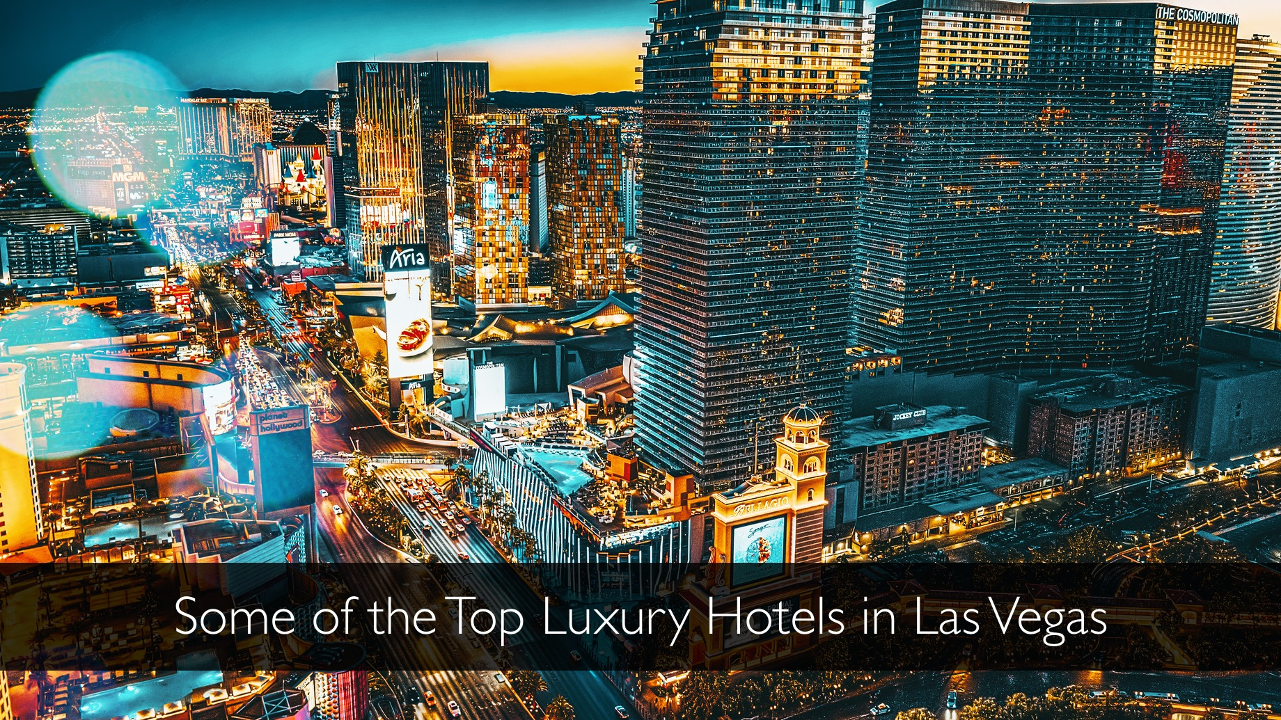 Some of the Top Luxury Hotels in Las Vegas