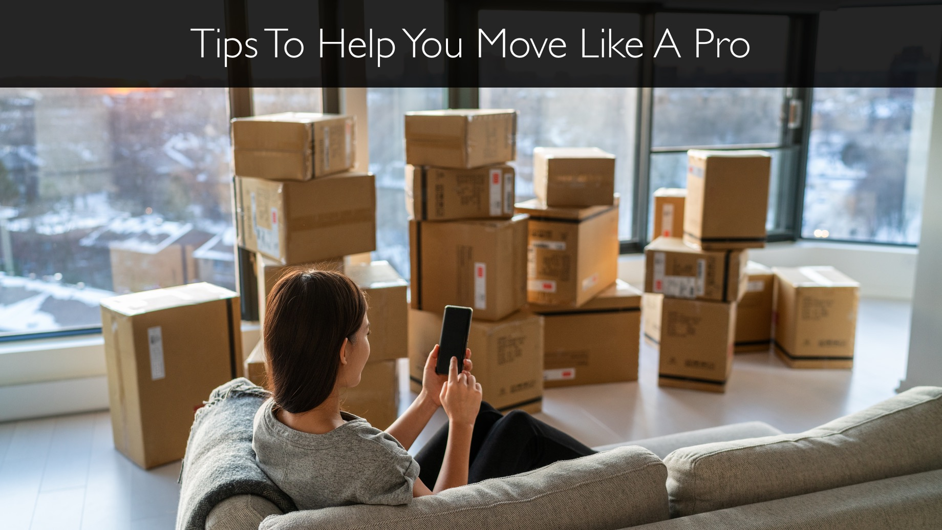 Tips To Help You Move Like A Pro