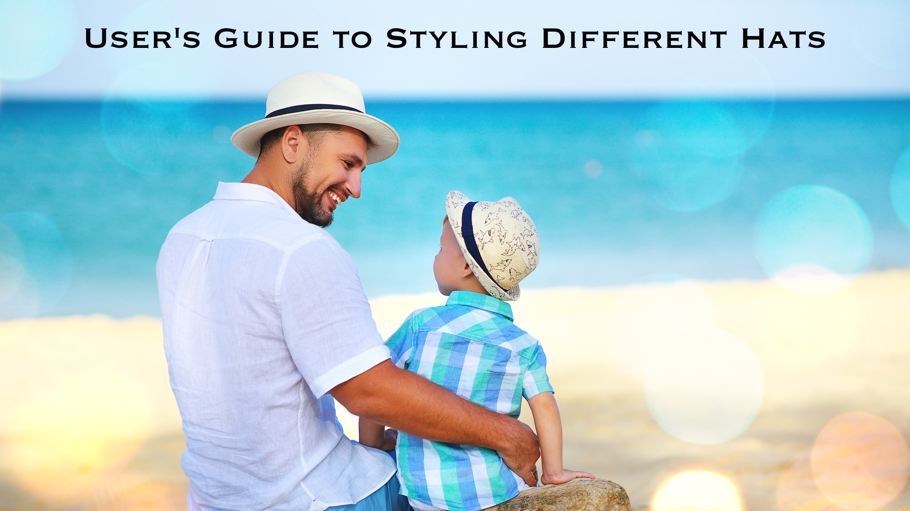 User's Guide to Styling Different Hats